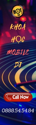 khoa-hoc-mobile-dj-hot